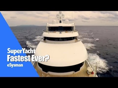 Onboard: Fastest SuperYacht in the world? ;-)