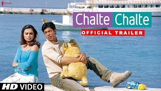 Chalte Chalte | Trailer | Now in HD | Shah Rukh Khan, Rani Mukherji | A film by Aziz Mirza