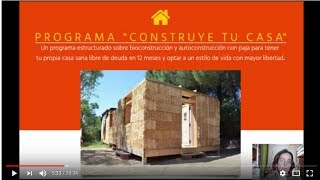 CONSTRUYE TU CASA DE PAJA. Video sobre el Programa para aprender a construir