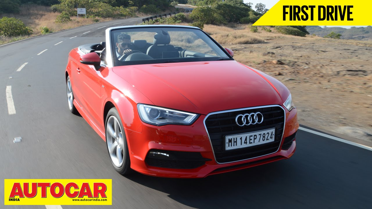 Audi A Cabriolet First Drive Video Review Autocar India YouTube - Audi a3 convertible