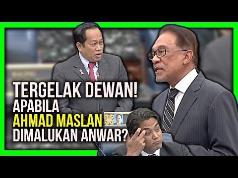 TERGELAK DEWAN! APABILA AHMAD MASLAN DIMALUKAN ANWAR?