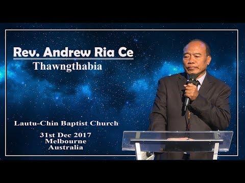 Rev. Andrew Ria Ce  || 31 Dec 2017 ( Melbourne )