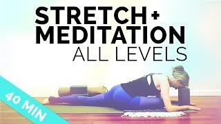 Rejuvenating Yoga: Hip Opening and Upper Back Sequence | Stretch & Meditation (40-min) All Levels