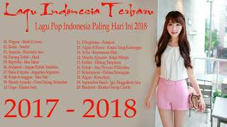 Gambar cover Lagu Indonesia Terbaru 2017 - 2018 terpopuler , 20 Lagu POP Indonesia Paling Hits & Populer Saat Ini