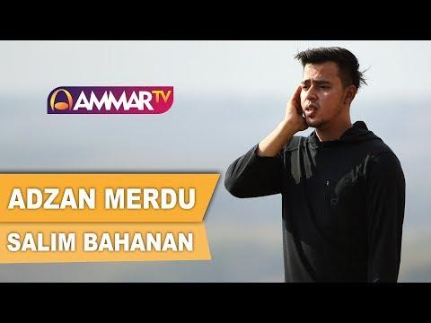 ADZAN MERDU || SALIM BAHANAN