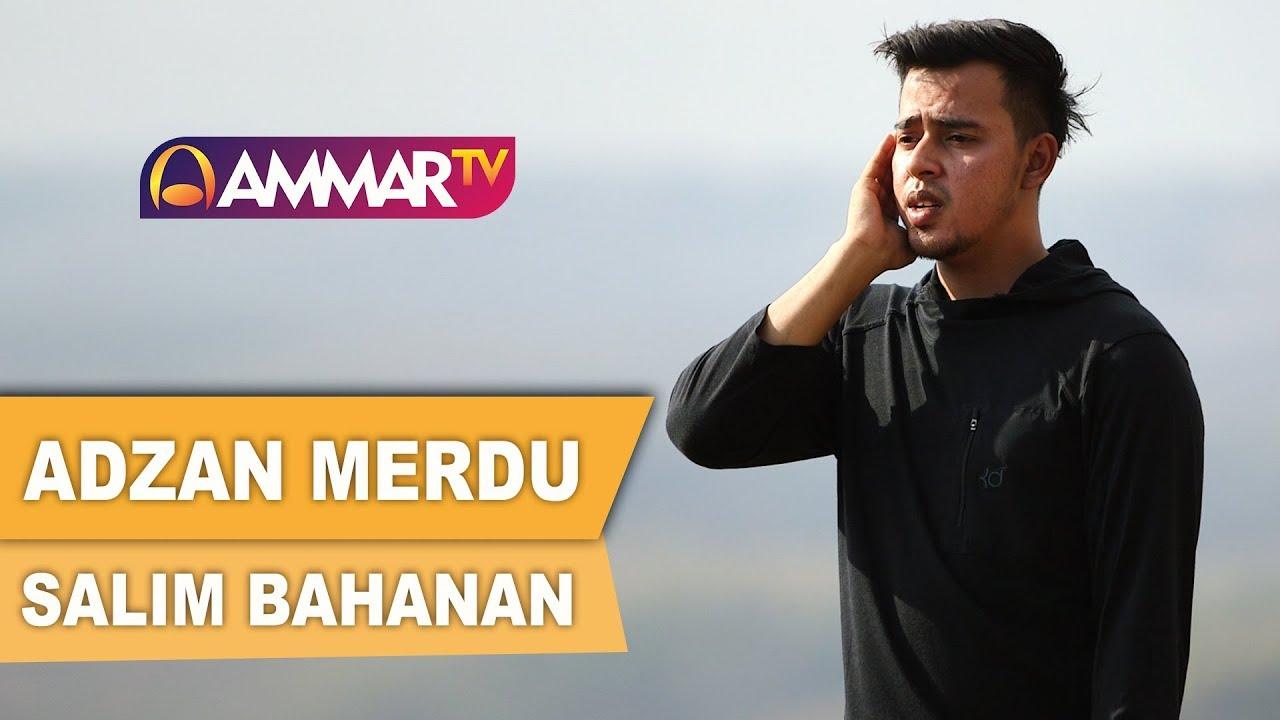 ADZAN MERDU || SALIM BAHANAN :)=