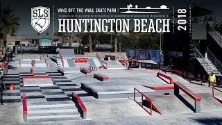 STREET LEAGUE SKATEBOARDING HUNTINGTON BEACH 2018