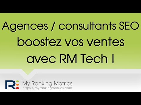 Agences et consultants SEO : boostez vos ventes avec RM Tech