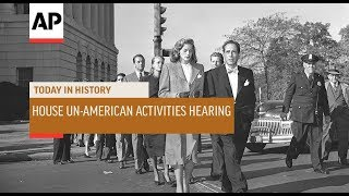House Un-American Activities Hearings - 1947 | Today In History | 20 Oct 18