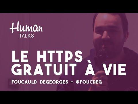 Le HTTPS : à quoi ça sert, comment on fait ? par Foucauld Degeorges