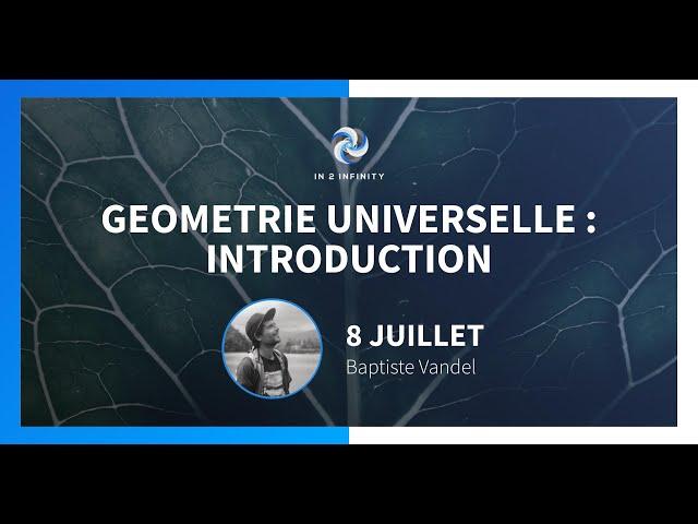 [FR] Géométrie Universelle : Introduction [PARTIE 1]