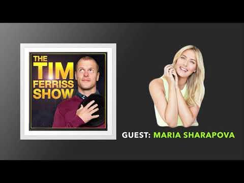 Maria Sharapova Interview | The Tim Ferriss Show (Podcast)