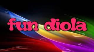 """FUN DIOLA """"dj boudis"""""""