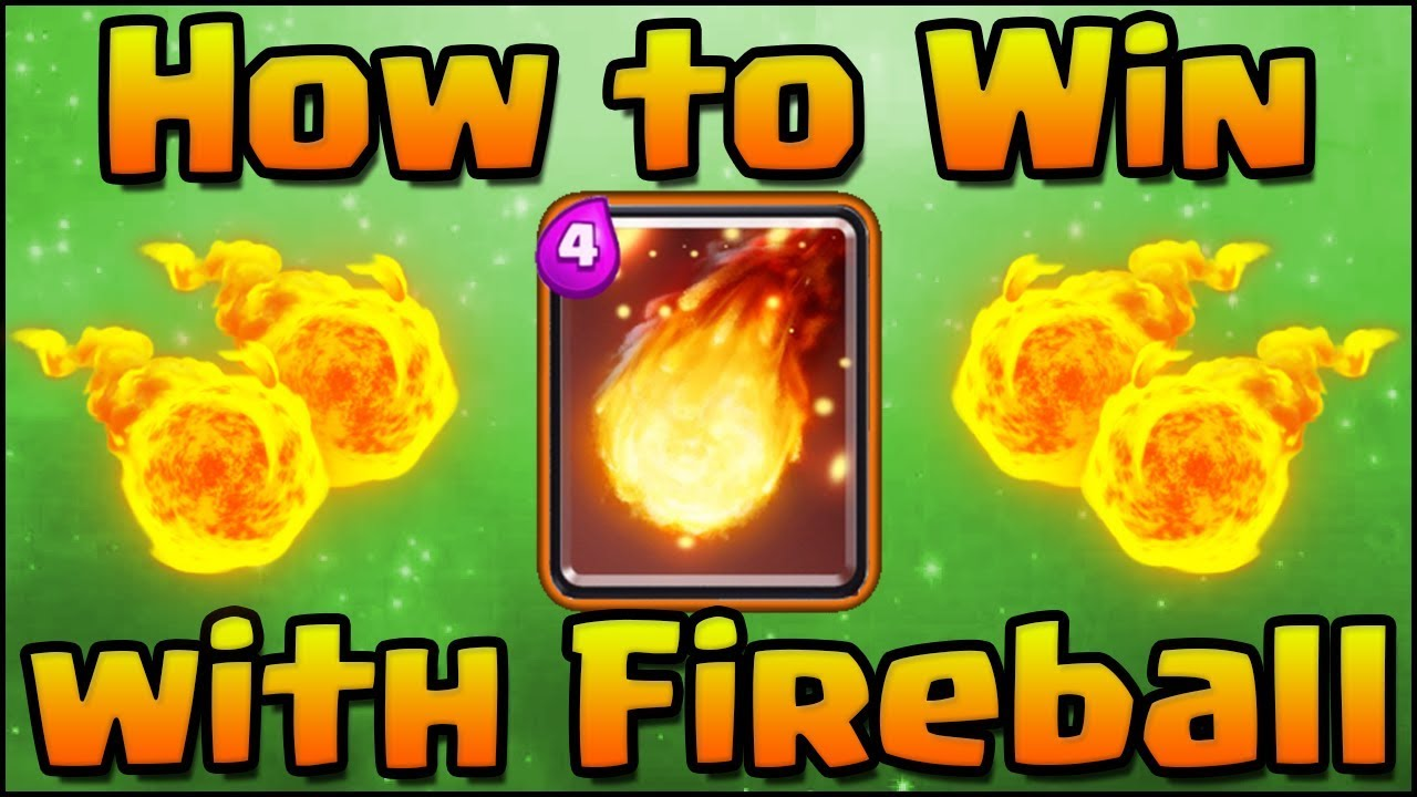 Clash Royale Best Deck For Fireball Challenge How To