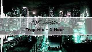 Mega Trap Mix // 1 HOUR // EP.1
