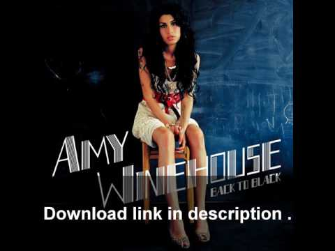 Amy Winehouse - Back To Black (Full Album) - Download