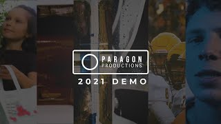 Paragon Productions // Demo Reel 2021
