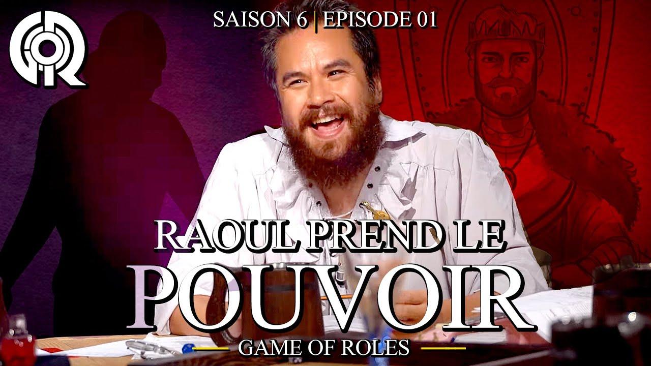 Download RAOUL PREND LE POUVOIR   Game of Roles S06E01