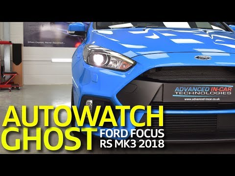 Ford Focus RS MK3 2018 GHOST Autowatch Immobiliser