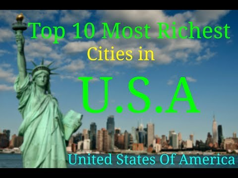 Top 10 Most Richest Cities in United States   2017   U.S.A   Wealthiest Cities in America    2016  