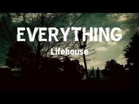 Everything By Lifehouse With Lyrics Youtube