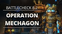Battlecheck - Patch 8.2: Mega-Dungeon Operation: Mechagon!