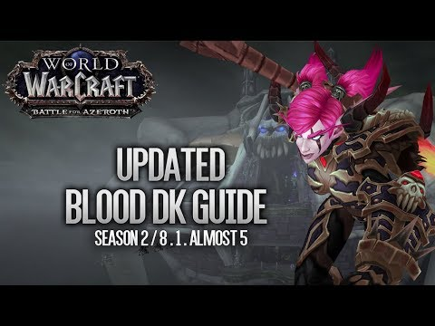 Updated Blood Death Knight Guide BFA