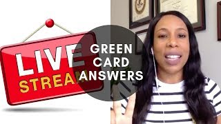 🔴 GREEN CARD ANSWERS; FACEBOOK LIVE; Immigration Lawyer in New York (2019)