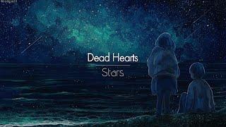 [한글번역] Stars - Dead Hearts