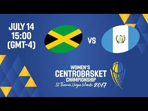 Jamaica vs Guatemala - Full Game - Women's Centrobasket Championship 2017