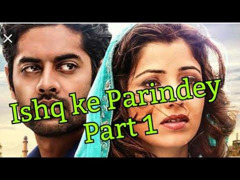Ishq Ke Parinday Part 1 Full HD