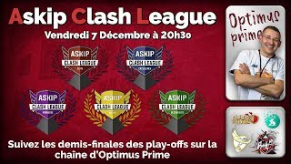 🔴Clash of clans : ASKIP ACL PlayOff : Les demi finales