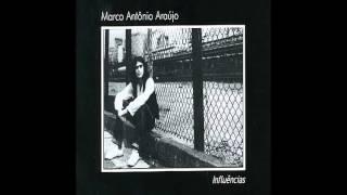 Marco Antonio Araújo - Influências (1980)