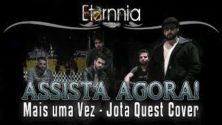 Eternnia - Mais Uma Vez (Jota Quest Cover)