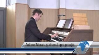 Antonel Moraru şi drumul spre preoţie