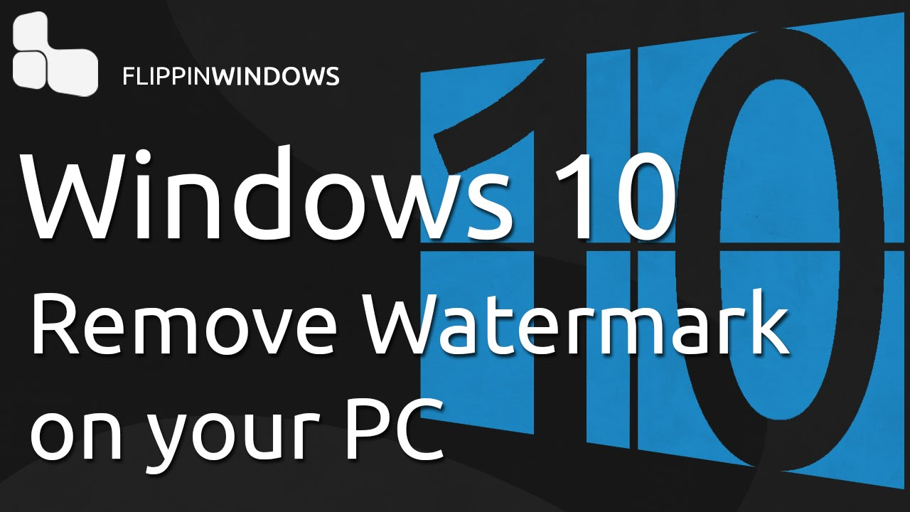 how to get rid of the activate windows watermark reddit
