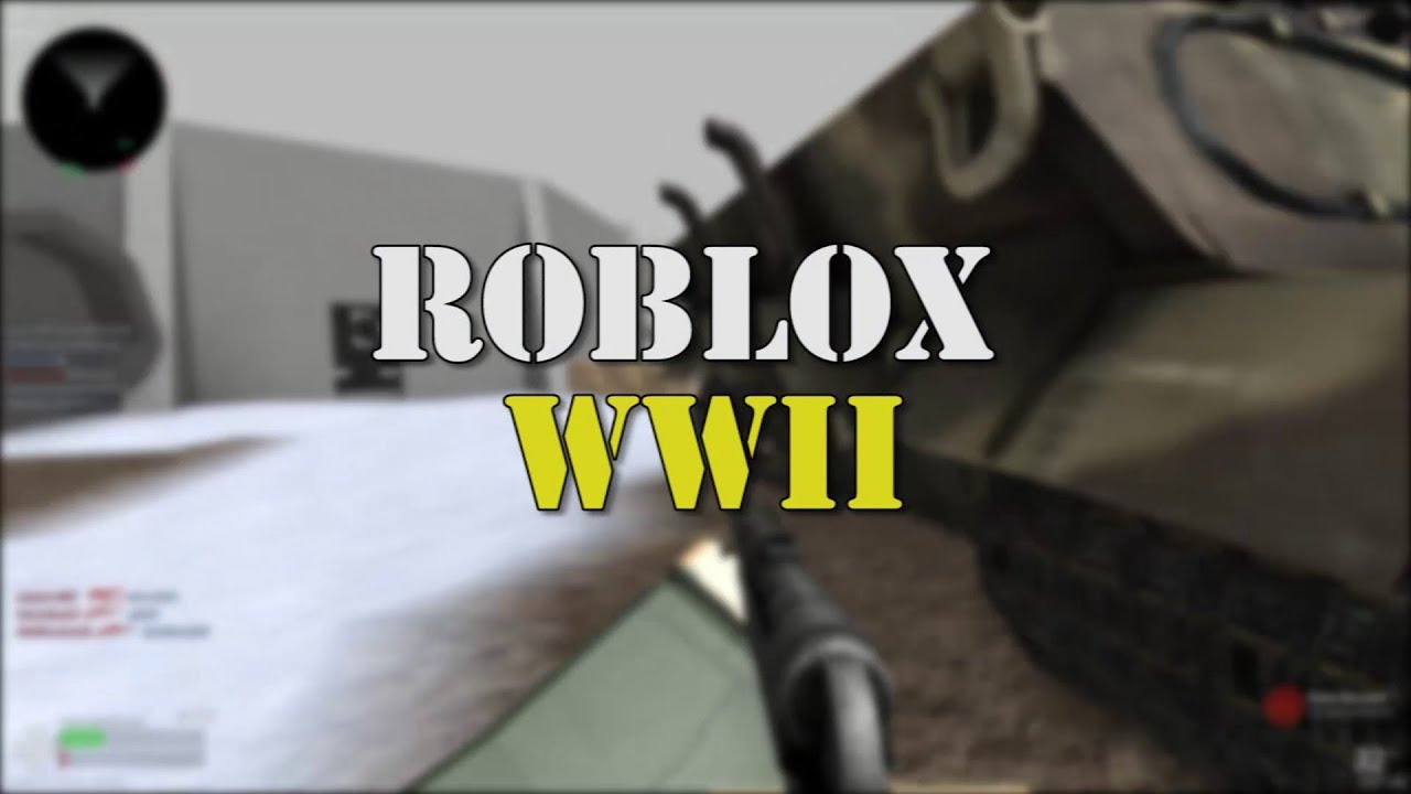 Roblox Wwii Trailer Youtube
