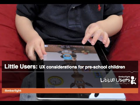 Amberlight, Little users   UX considerations for pre-school children