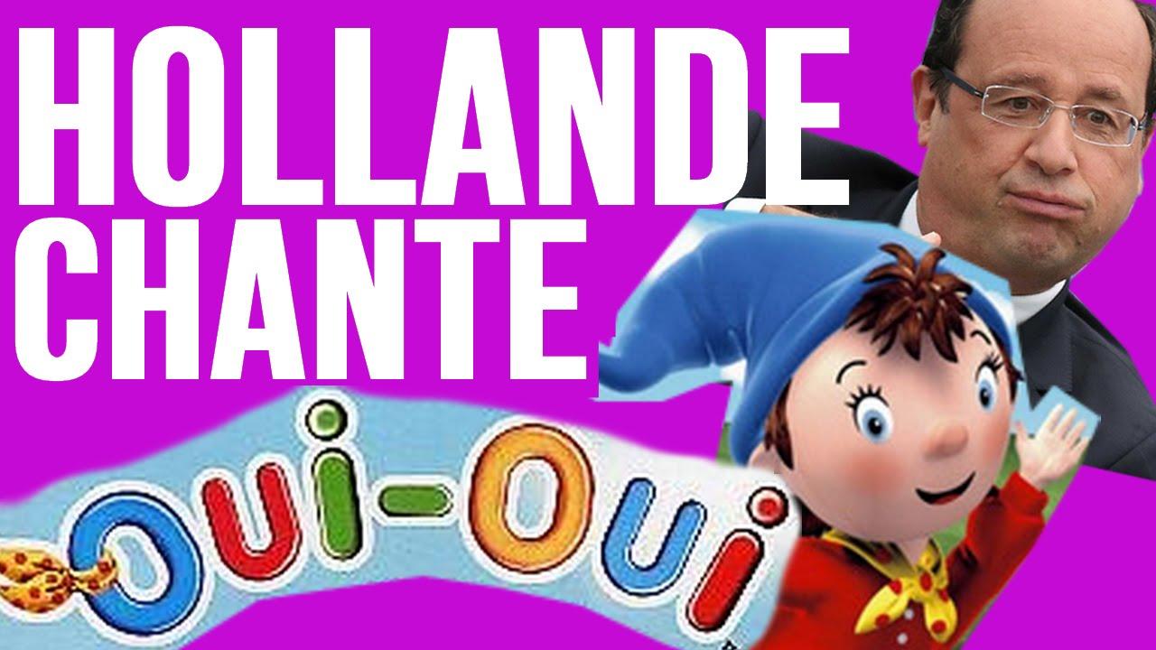 Fran ois hollande chante le g n rique du dessin anim oui oui youtube - Le dessin anime oui oui ...
