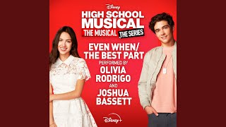 Play Even WhenThe Best Part - From High School Musical The Musical The Series (Season 2)