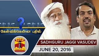 (20/6/2016) Kelvikkenna Bathil : Exclusive Interview with Sadhguru Jaggi Vasudev - Thanthi TV thumbnail