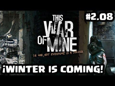¡WINTER IS COMING! | THIS WAR OF MINE | [El Chicha]