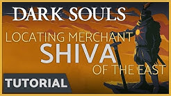 Dark Souls: How to find Shiva of the East - Merchant