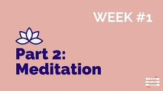 Online Wellbeing Workshop: #2 Meditation