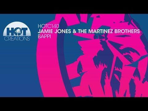 Jamie Jones & The Martinez Brothers - Bappi