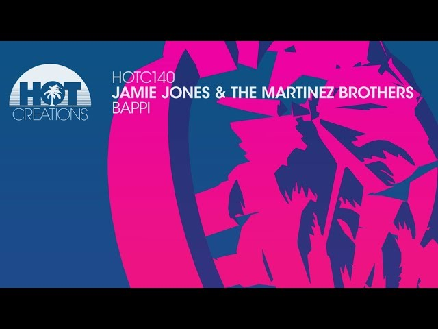 Jamie Jones & The Martinez Brothers - Bappi