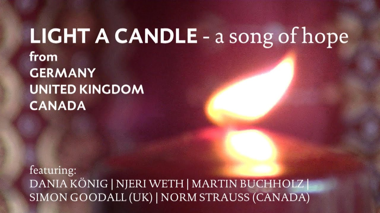 light a candle a song of hope from germany uk and canada