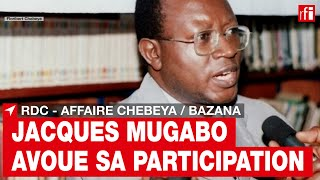 Affaire Chebeya-Bazana en RDC: Jacques Mugabo reconnaît sa participation au crime • RFI