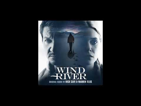 Wind River (Snow Wolf)  Soundtrack by Nick Cave & Warren Ellis