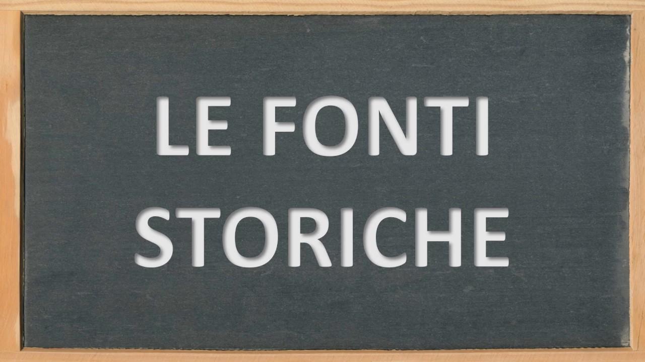 LE FONTI STORICHE - YouTube